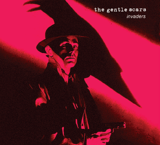 The Gentle Scars EP Invaders