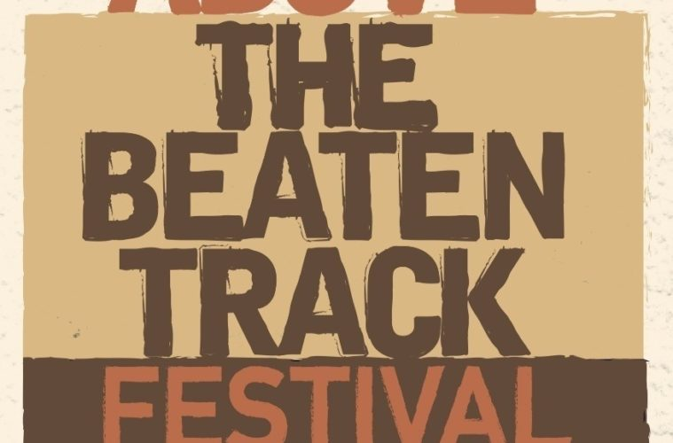 Above The Beaten Track; The Bluecoat Saturday 5th September