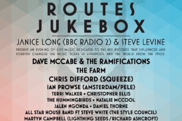 LIMF Unveils All-Star Acts For Routes Jukebox at Epstein Theatre 28th August