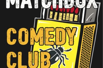 Matchbox Comedy Club Comedy Festival Special 19th October