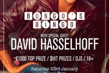 Bongo's Bingo With The Hoff - David Hasselhoff Coming To Camp & Furnace For The Popular Bingo/Rave Event; Saturday 23rd January