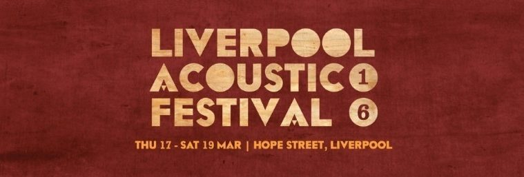 Liverpool Acoustic Festival 2016