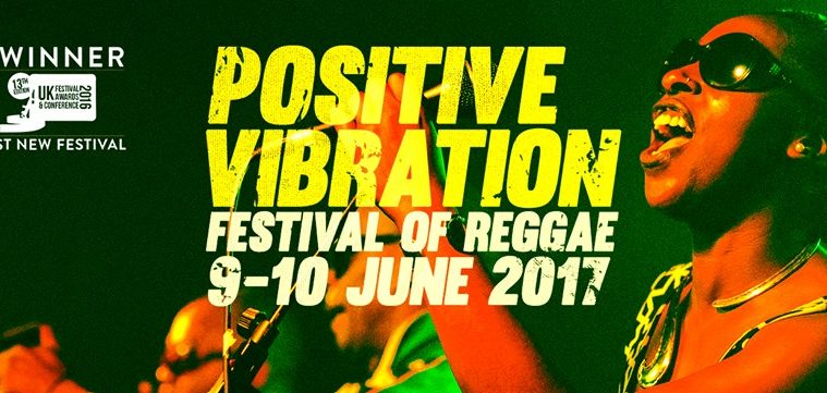 Award-Winning Positive Vibration Festival Returns June 2017 1
