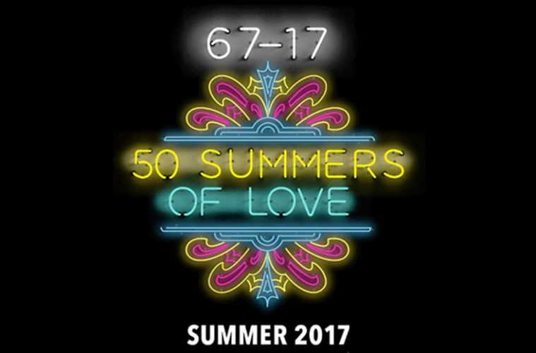 67-17: 50 Summers of Love; Events & Performances Highlights 1
