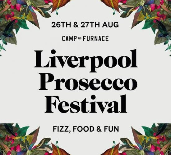 Liverpool Prosecco Festival Brings Extra Fizz & Food To Camp & Furnace For The Bank Holiday Weekend