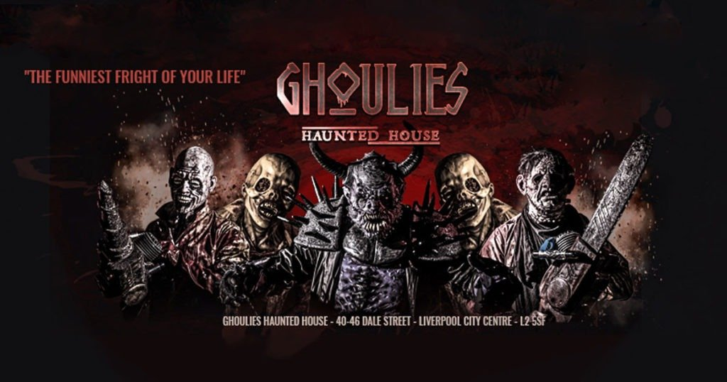 Ghoulies Liverpool