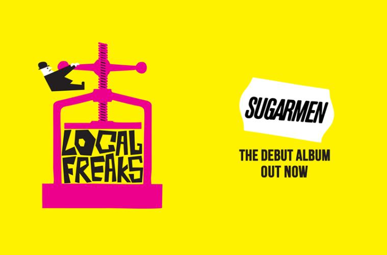 Sugarmen's Debut Album, Local Freaks, is Full of Indie Bliss