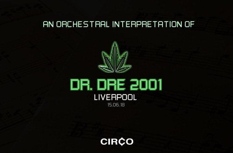 Dr Dre Circo Liverpool