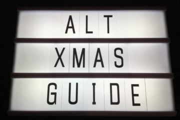 The Alternative Guide To Getting Festive This Christmas 1