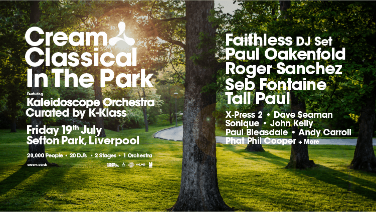 Cream Classical In The Park Featuring Faithless, Paul Oakenfold And More